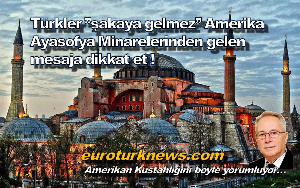 Türkleri, Türkiye ve Türk Dünyasını Hafife alma ! Ateşle oynama Amerika !